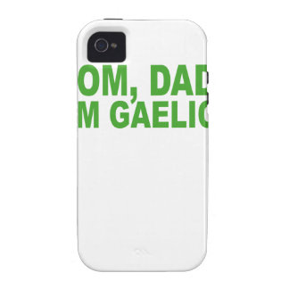 MOM DAD I M GAELIC T-Shirts png Vibe iPhone 4 Case