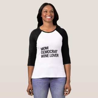 Mom Democrat Wine Lover Shirt