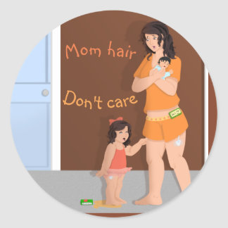 Mom Hair Don't Care Classic Round Sticker