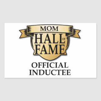 Mom Hall of Fame Rectangle Sticker