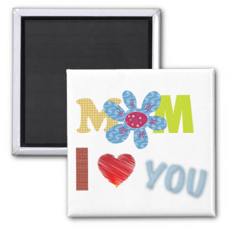 mom I love You Square Magnet
