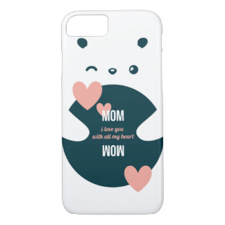 Mom, I Love You With All My Heart-Sweet Valentine iPhone 8/7 Case
