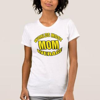Mom is average shirt.