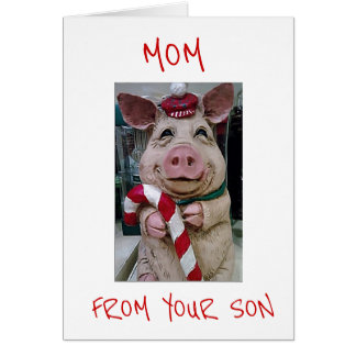 MOM IS BEST GIFT EVER **CHRISTMAS PIGGY** CARD