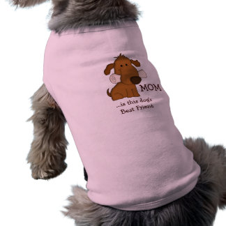 MOM is Dog's best friend/Cute Dog with Newspaper Shirt