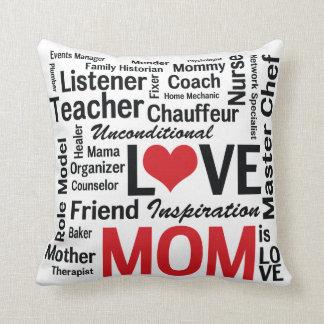 Mom is Love Pillow for Multitalented Mom