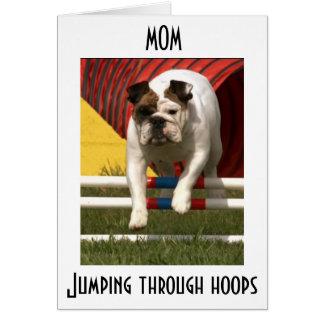 *MOM* JUMPING THRU HOOPS TO WISH U HAPPY BIRTHDAY CARD