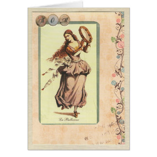 Mom, La Ballerina Greeting Card