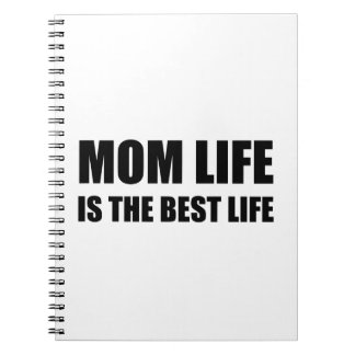 Mom Life Best Life Notebooks