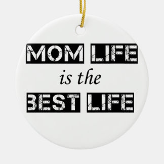 mom life is the best life round ceramic decoration