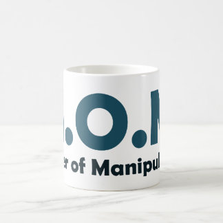 MOM Master of Manipulation Coffee Mug
