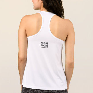 Mom Mom Mommy-O on Back, Fitness Tank for Women -