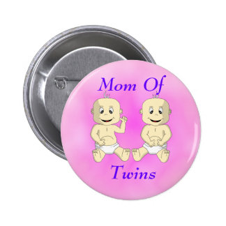 Mom Of Twin Babies Button
