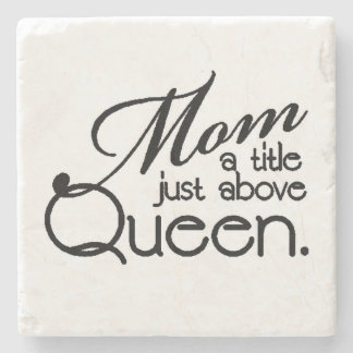 MOM QUOTE STONE COASTER