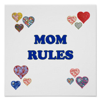 Mom Rules Poster