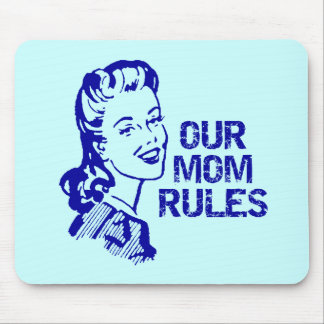 Mom Rules T-shirts and Gifts For Her Mouse Pad