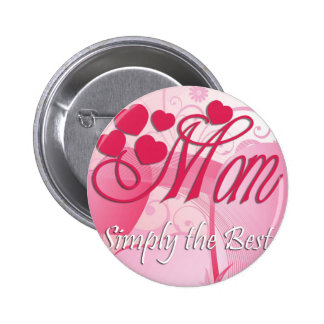 Mom Simply The Best Pin