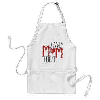 Mom, Simply the best Standard Apron