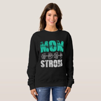 MOM STRONG SWEATSHIRT