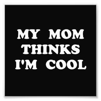 Mom Thinks Cool Photo