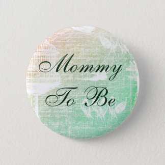 Mom to be, Sage Green Birdcage button