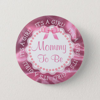 Mom to be Satin Pink Baby Announcement Button