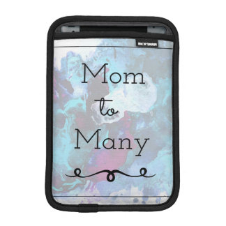 Mom To Many iPad Mini Sleeve