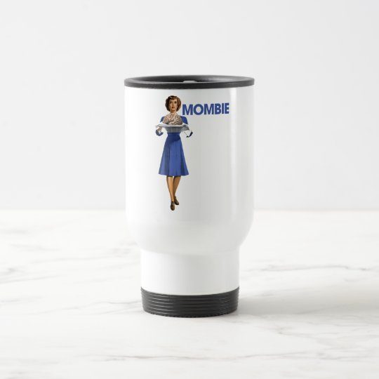 Mombie Travel Mug