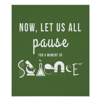 Moment of Science Green Poster
