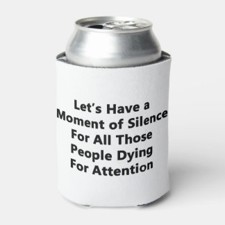 Moment of Silence Can Cooler
