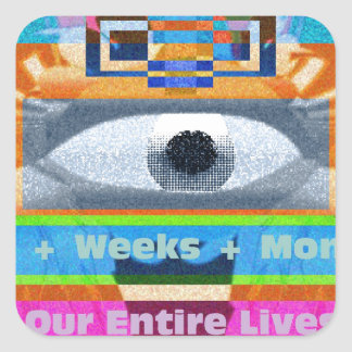 Moments Days Months Lives Square Sticker