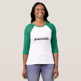 #momlife t-shirt