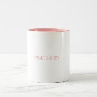 #momlifeisthebestlife mug
