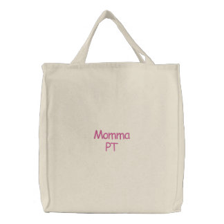 Momma PT Bag in Pink Embroidered Tote Bag