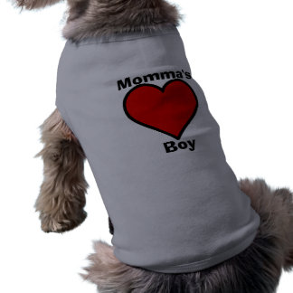 Momma's Boy Pet Shirt