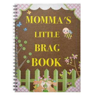 MOMMA'S LITTLE BRAG BOOK NOTE BOOKS