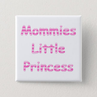 Mommies Little Princess 15 Cm Square Badge