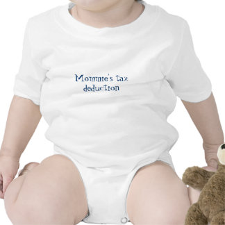 Mommie's tax deduction rompers
