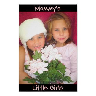 Mommmys little girls poster