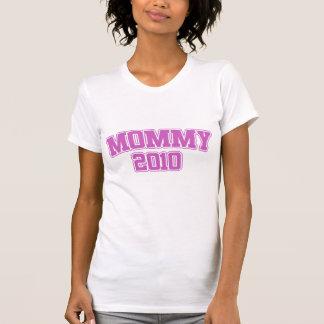 Mommy 2010 shirt
