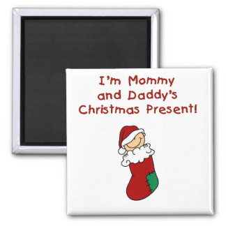 Mommy and Daddy's Christmas Present Square Magnet