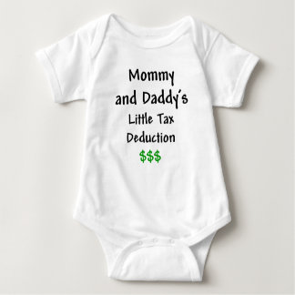 Mommy and Daddys  Little Tax Deduction $$$ Baby Bodysuit