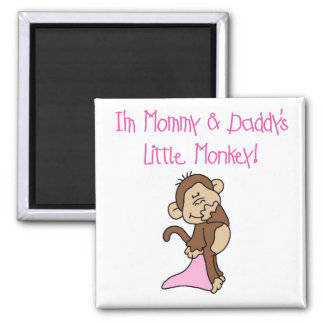 Mommy and Daddy's Monkey - Pink Tshirts and Gifts Square Magnet