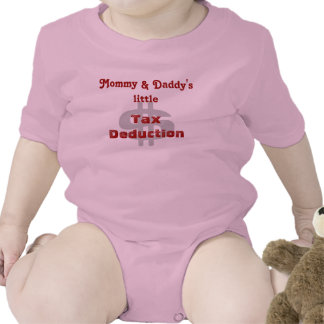 Mommy & Daddy's little Tax Deduction Baby Bodysuit