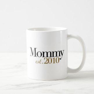 Mommy Est 2010 Coffee Mug