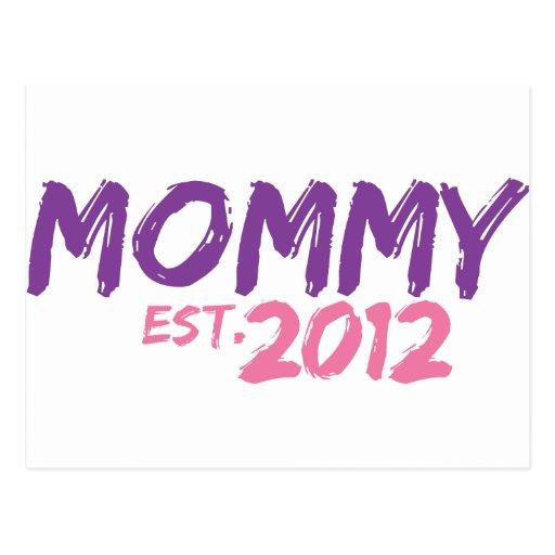 Mommy Est 2012 Postcard