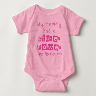 Mommy Has A Higher Power Infant - Pink Baby Bodysuit
