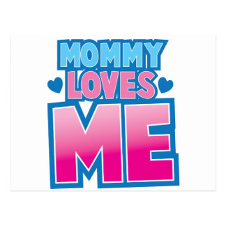 Mommy loves me with love hearts post card