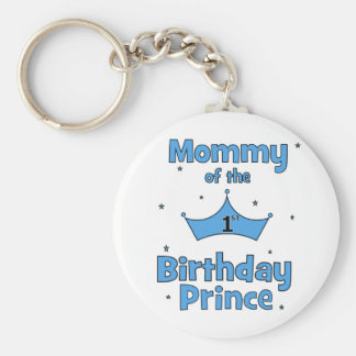 Mommy of the 1st Birthday Prince! Basic Round Button Key Ring