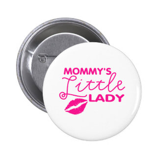 Mommy s Little Lady Pin
